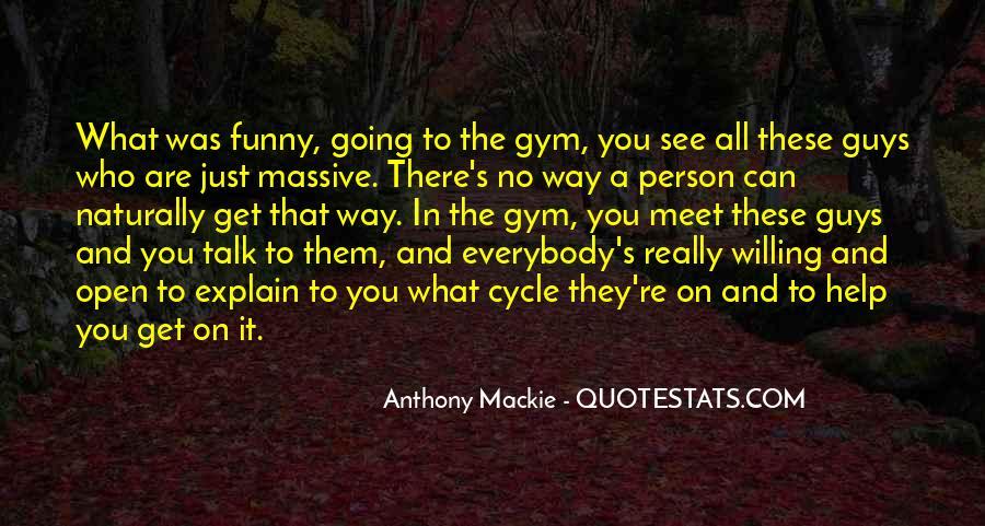 Mackie Quotes #942255