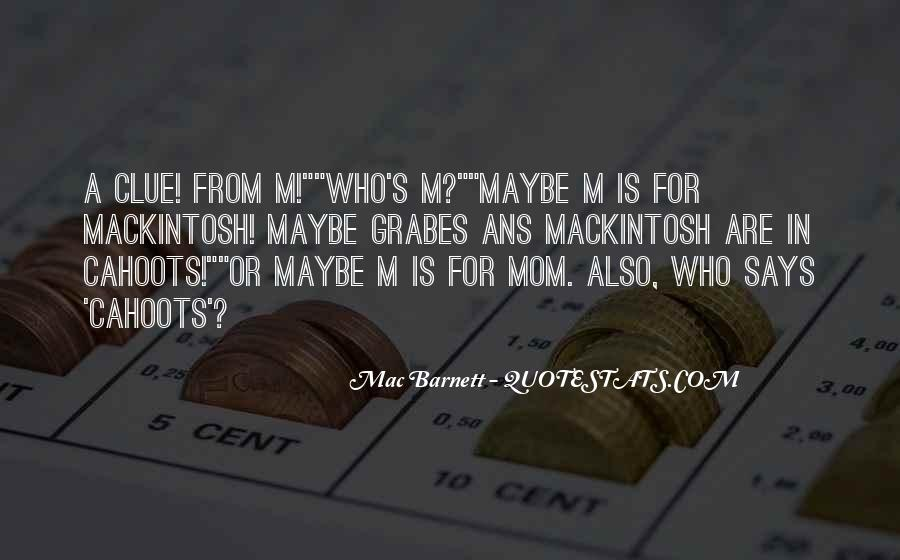 Mackintosh Quotes #1227687