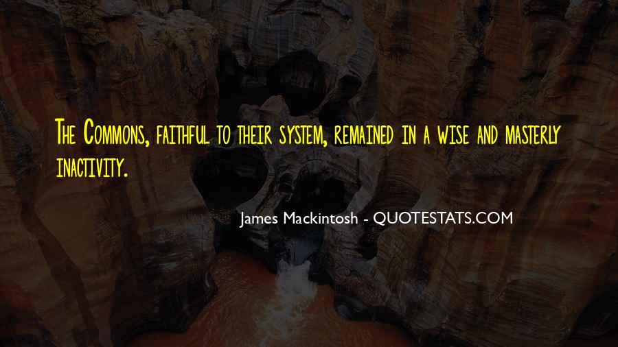 Mackintosh Quotes #451712