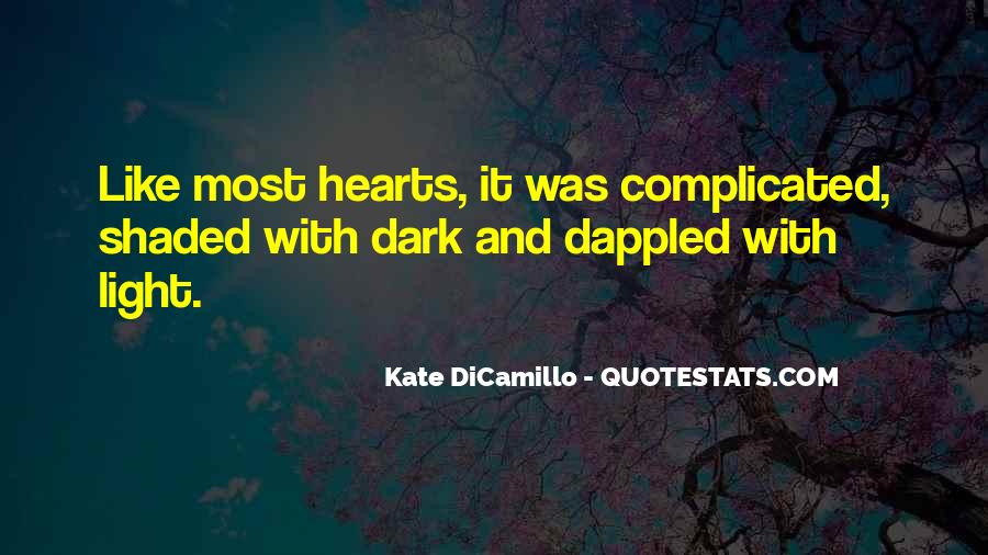 Quotes About Dark Vs Light #13855