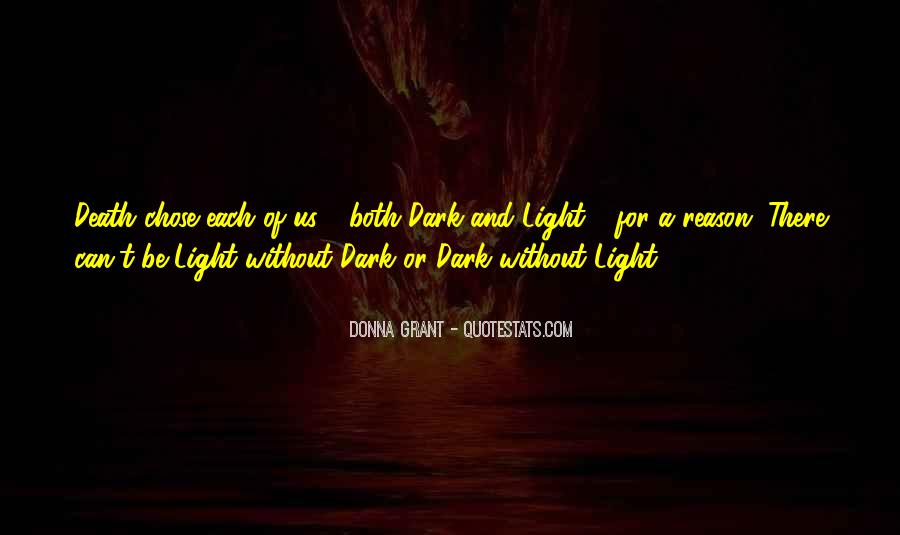 Quotes About Dark Vs Light #1579339