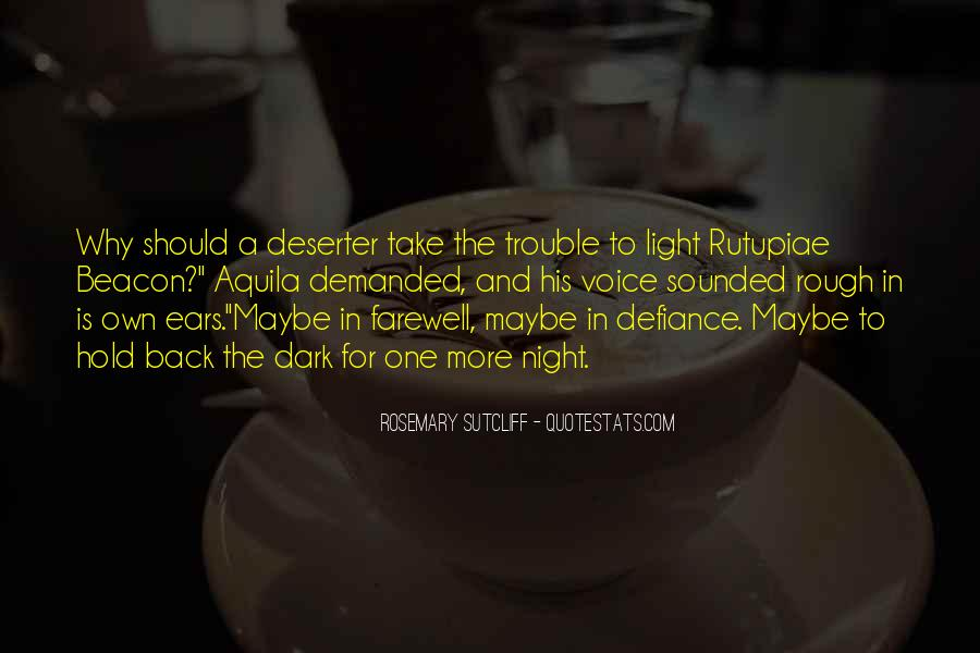 Quotes About Dark Vs Light #18599