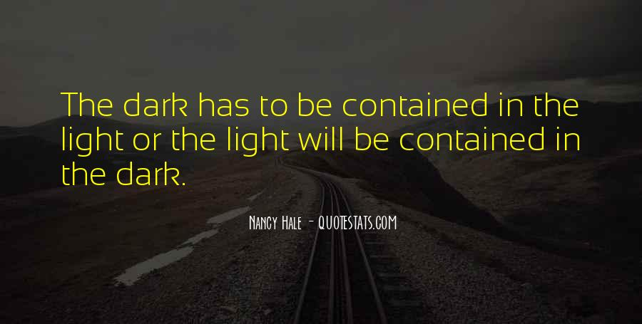Quotes About Dark Vs Light #20751