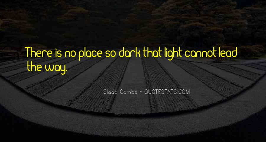 Quotes About Dark Vs Light #57479