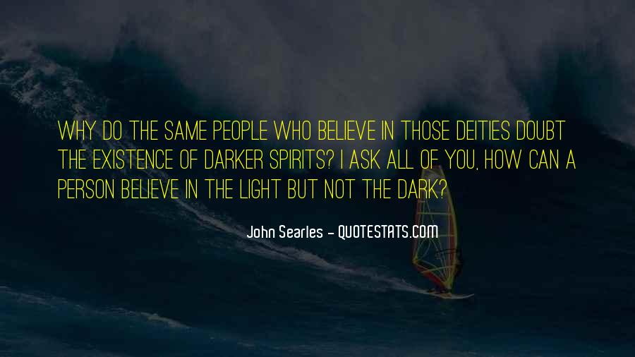 Quotes About Dark Vs Light #57623