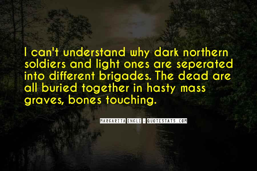 Quotes About Dark Vs Light #6615