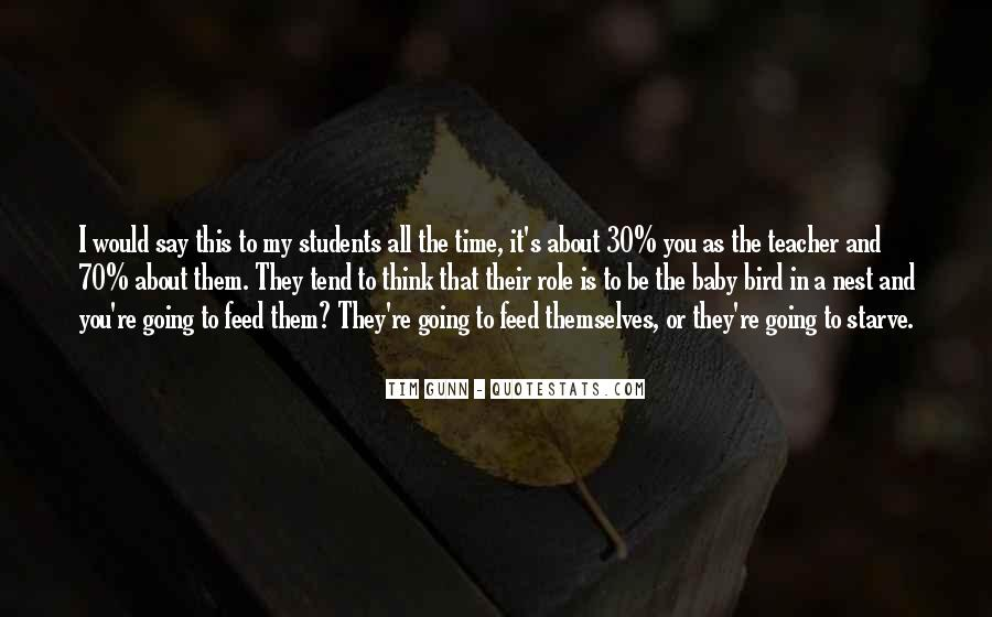 Quotes About Teacher Their Students #148820