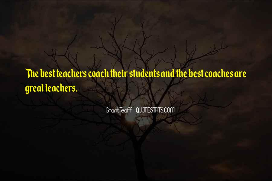 Quotes About Teacher Their Students #1586435