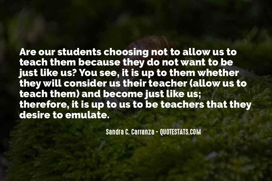 Quotes About Teacher Their Students #1771082