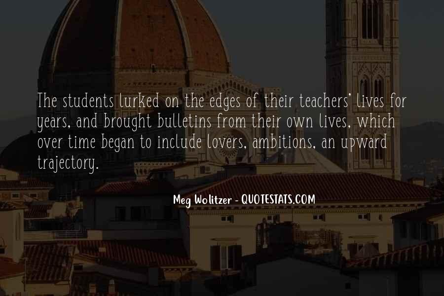 Quotes About Teacher Their Students #1774012