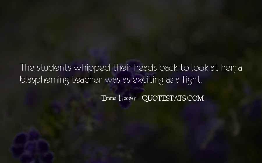Quotes About Teacher Their Students #274740