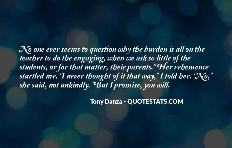Quotes About Teacher Their Students #588530