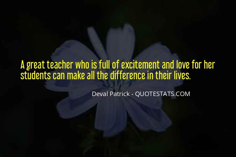 Quotes About Teacher Their Students #873841
