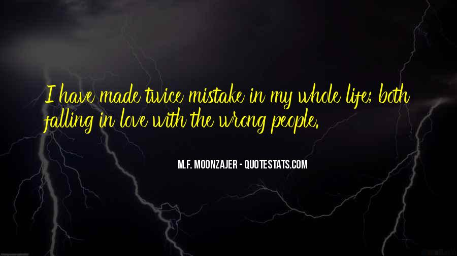 Made Mistake Love Quotes #1158844