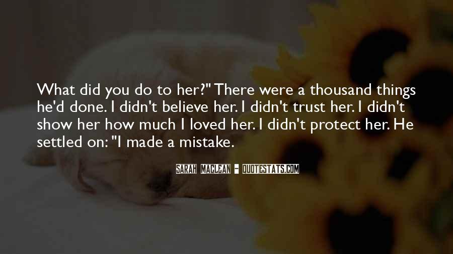 Made Mistake Love Quotes #1166425
