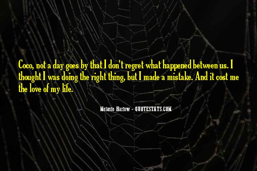 Made Mistake Love Quotes #1171464