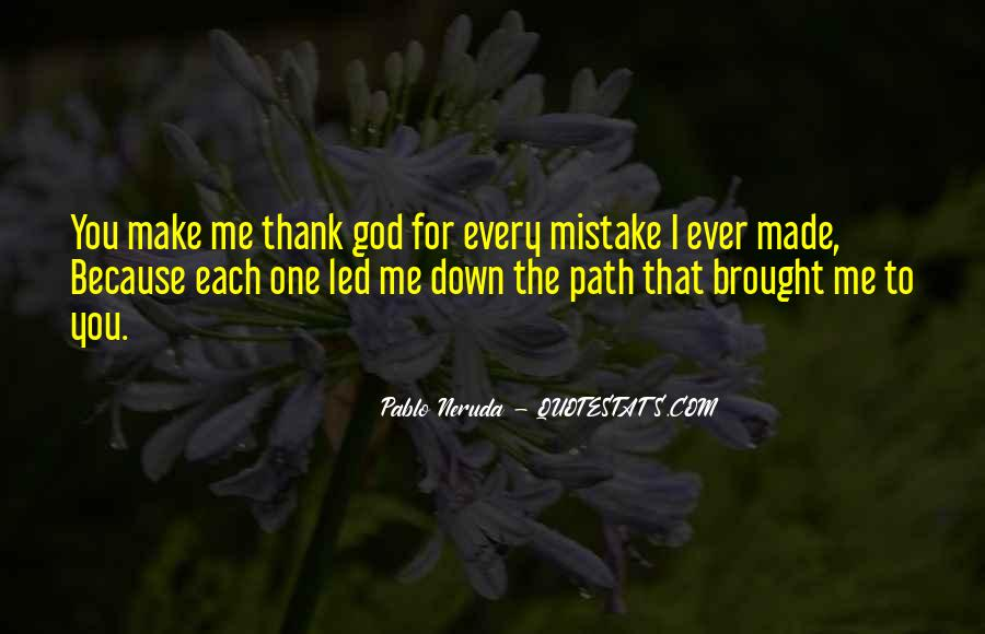 Made Mistake Love Quotes #386084
