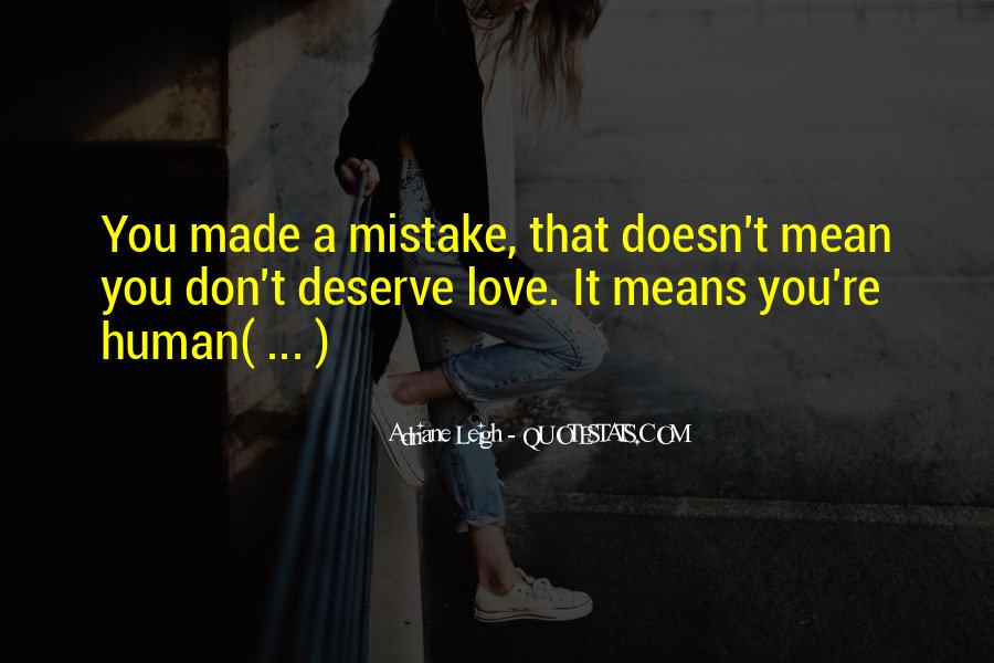 Made Mistake Love Quotes #73526