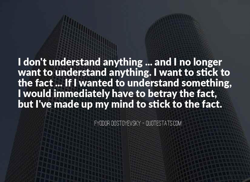 Made My Mind Up Quotes #1172908