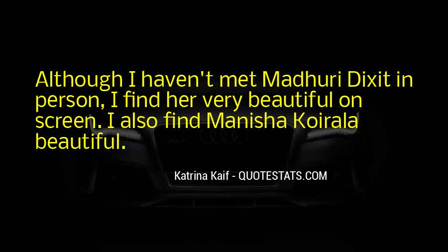 Madhuri Quotes #776213