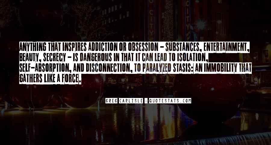 Quotes About Dangerous Drugs #1671063