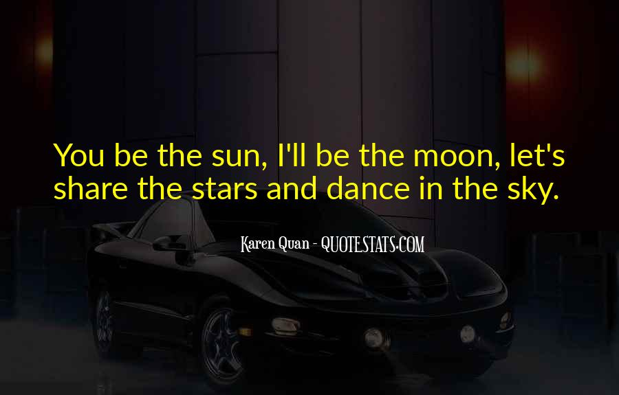 Quotes About Dancing Under The Moon #575557