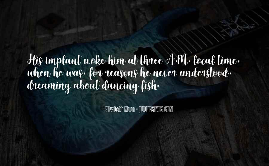 Quotes About Dancing Under The Moon #973264