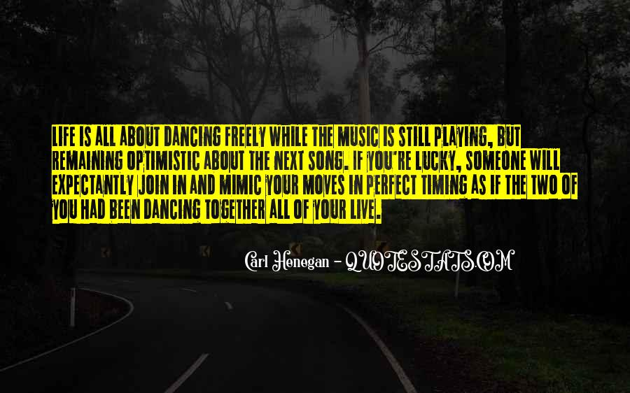 Quotes About Dancing In Life #104231