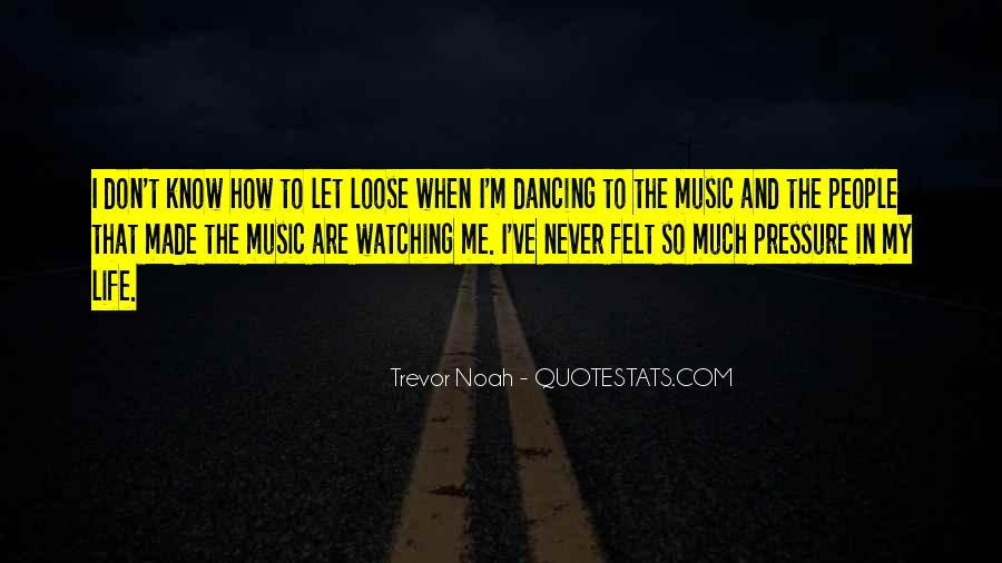 Quotes About Dancing In Life #1102951