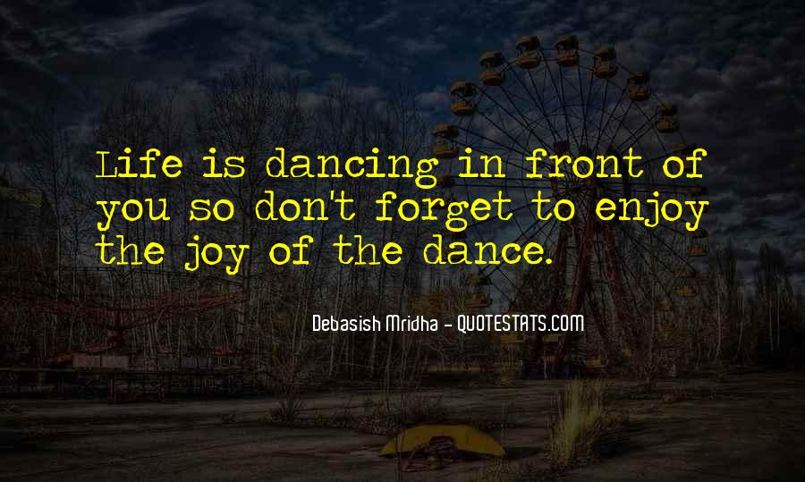 Quotes About Dancing In Life #1325459
