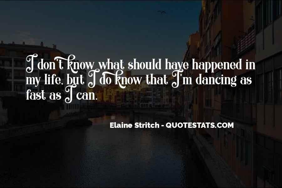 Quotes About Dancing In Life #1432150