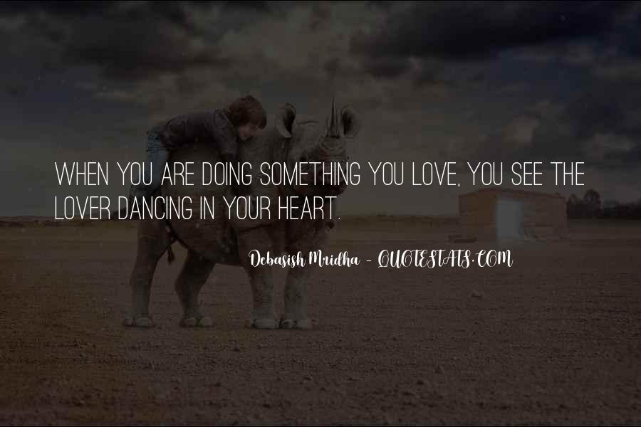 Quotes About Dancing In Life #1501008