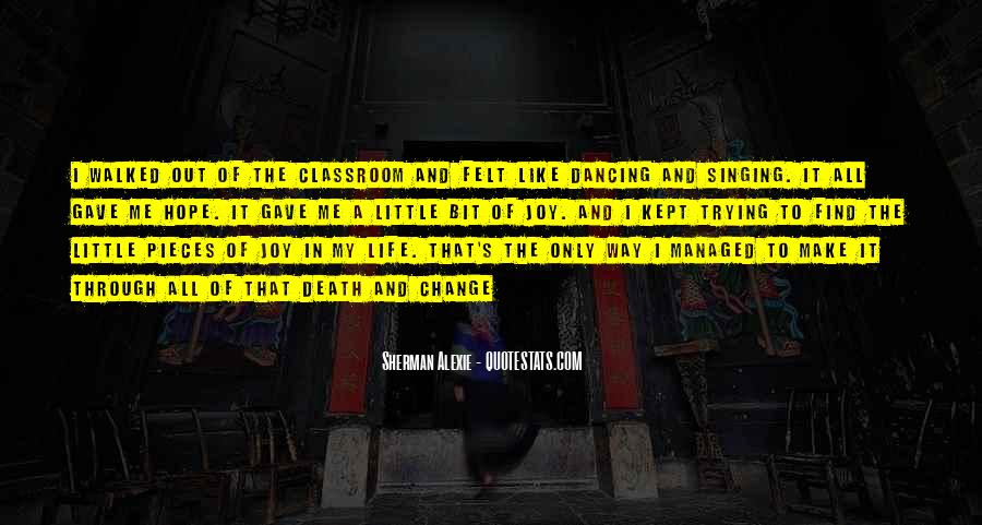 Quotes About Dancing In Life #1584065