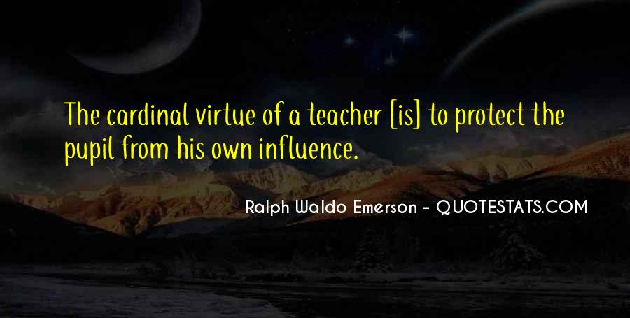 Quotes About Teacher Influence #366026