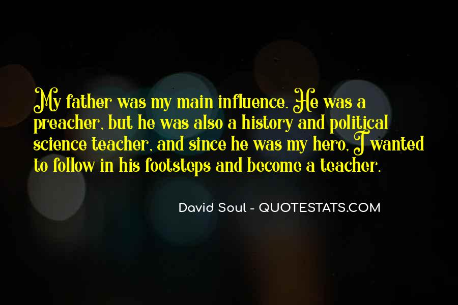 Quotes About Teacher Influence #657052