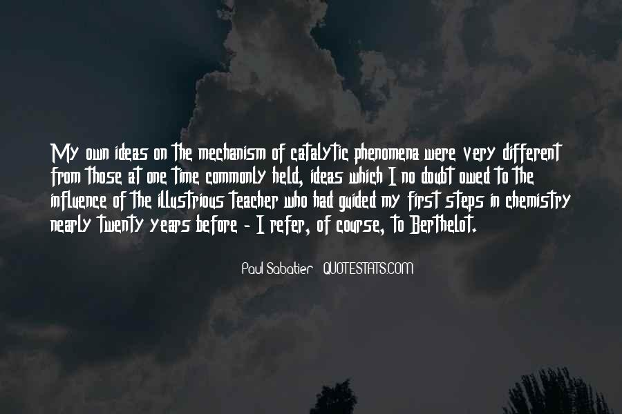 Quotes About Teacher Influence #69283