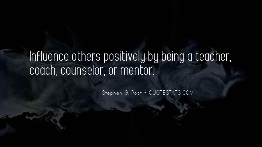 Quotes About Teacher Influence #946567