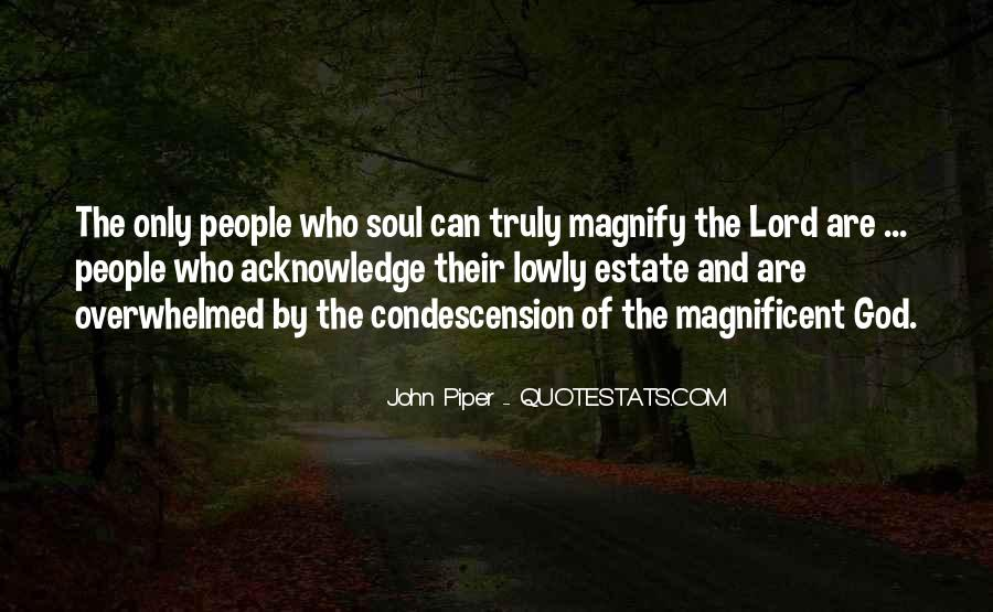 Magnify God Quotes #1728901