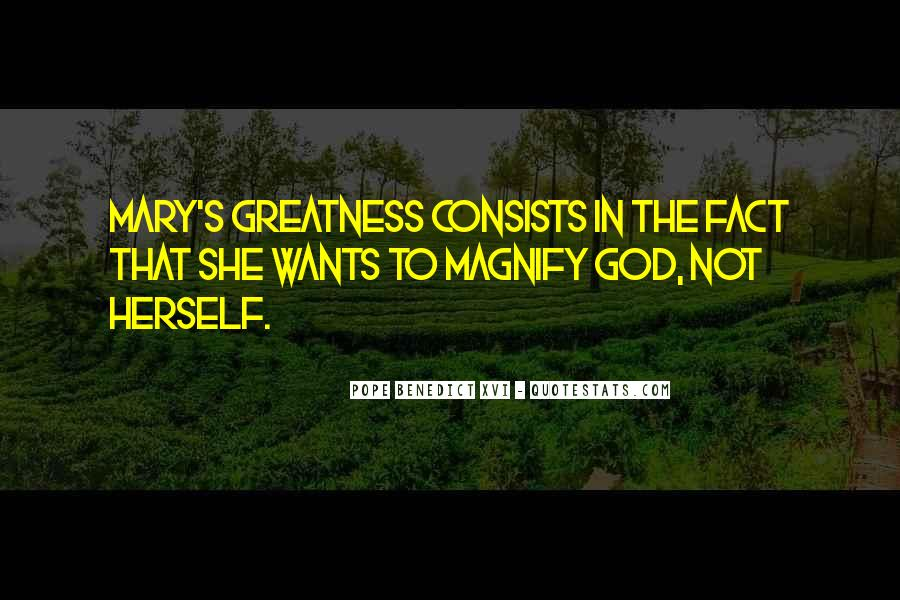 Magnify God Quotes #1871672