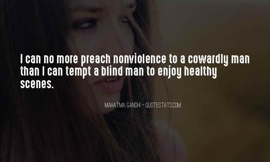 Mahatma Gandhi Nonviolence Quotes #546747