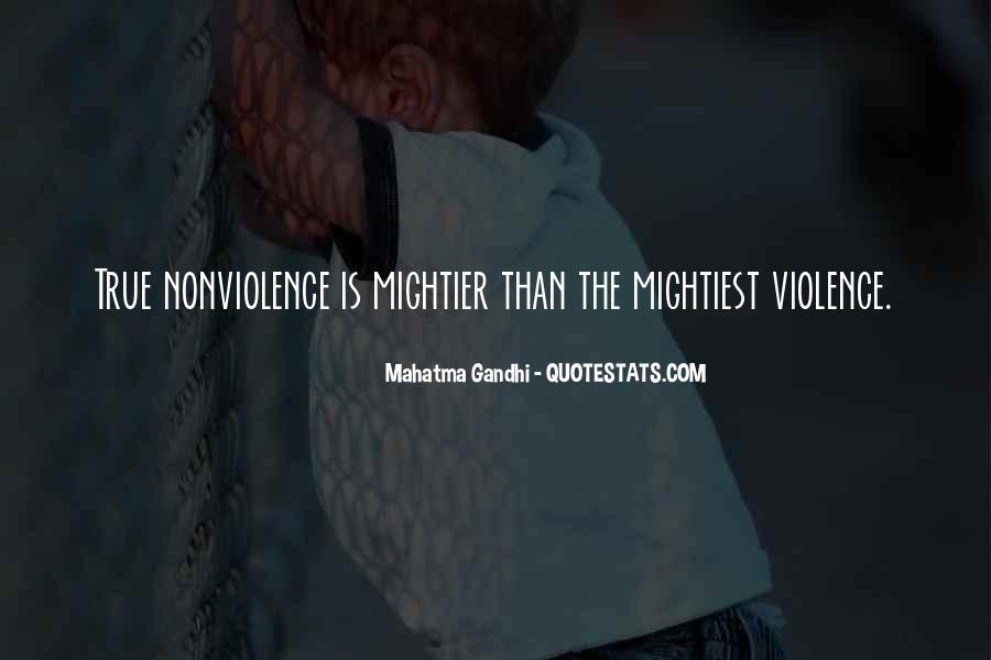 Mahatma Gandhi Nonviolence Quotes #547339