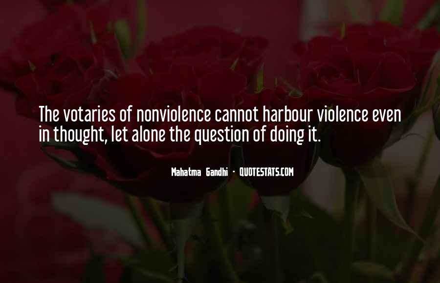 Mahatma Gandhi Nonviolence Quotes #570889