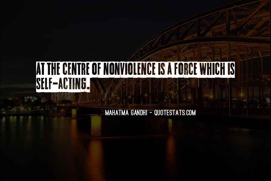 Mahatma Gandhi Nonviolence Quotes #610709