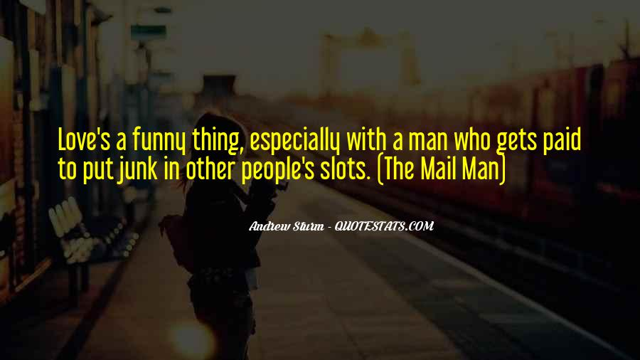Mail Man Quotes #1440344