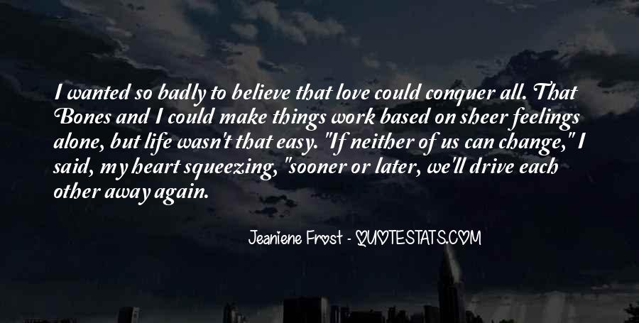 Make Believe Love Quotes #1077279