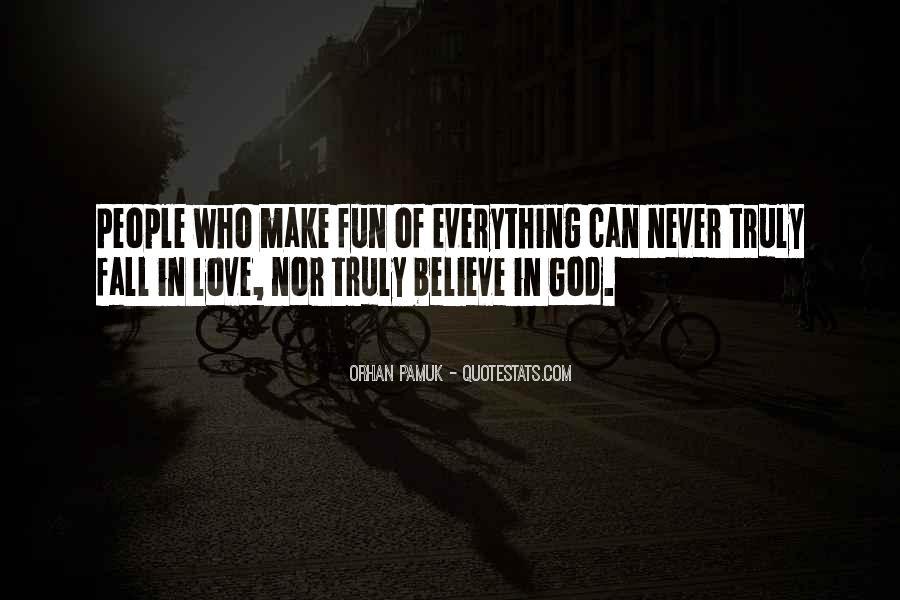Make Believe Love Quotes #1196421