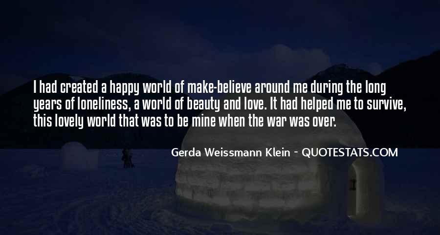 Make Believe Love Quotes #296645