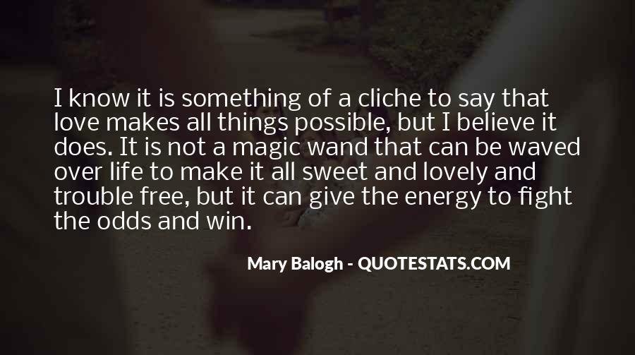 Make Believe Love Quotes #35163