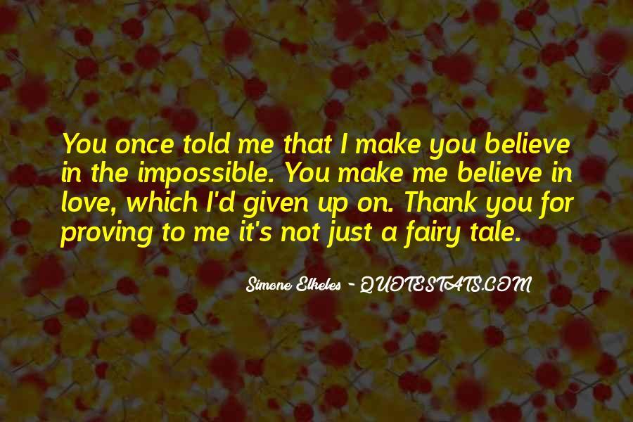 Make Believe Love Quotes #405286