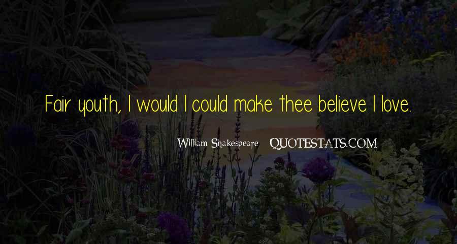 Make Believe Love Quotes #514248